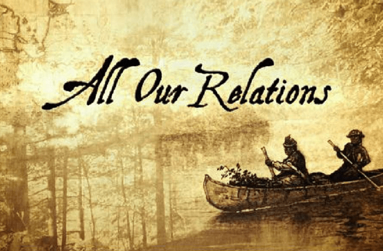 All Our Relations-Season II