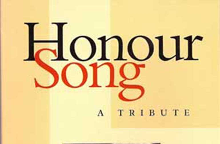 Honour Song: A Tribute